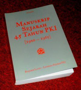 Manuskrip Sejarah 45 Tahun PKI