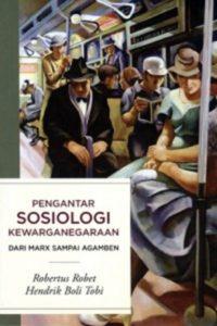 Pengantar Sosiologi Kewarganegaraan, Dari Marx sampai Agamben