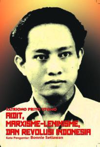 cover aidit, marxisme-leninisme, dan revolusi indonesia ctk