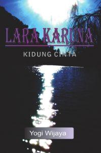 1-yogi-wijaya_lara-karuna_cover-cetak_001