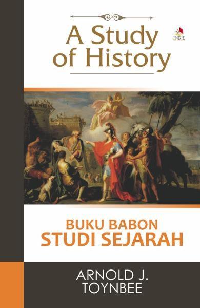 A_Study_of_History__Buku_Babon_Study_Sejarah__Arnold_J_Toynb