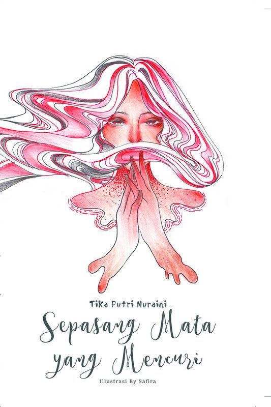 1-Tika Putri Nuraini_Sepasang Mata yang Mencuri_cover cetak - Copy