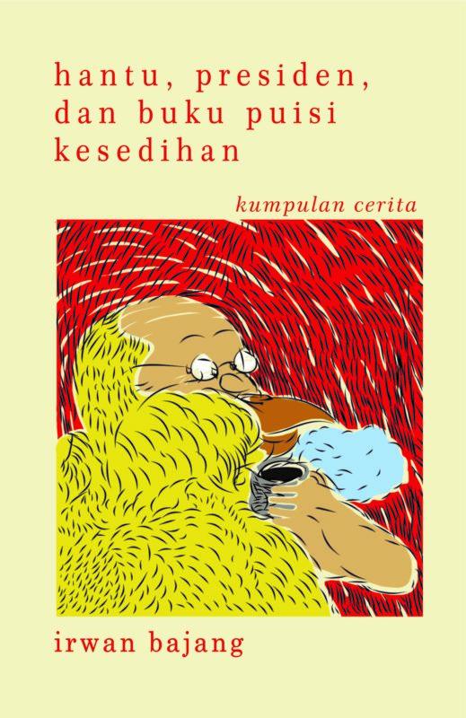 cover presiden hantu dan buku puisi kesedihan depan